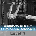 Bodyweight Training Coach Level 1