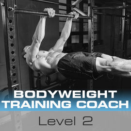 Bodyweight Training Coach Level 2